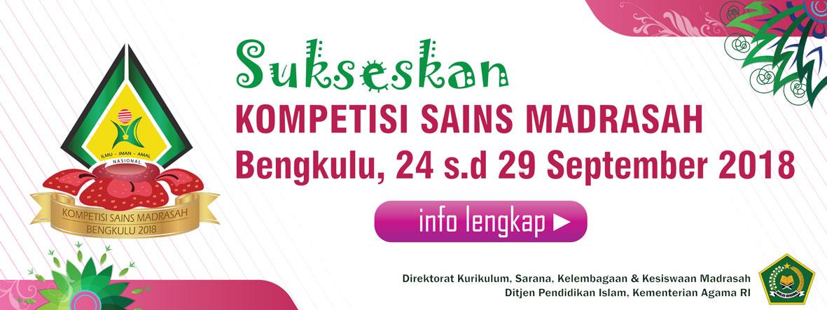 Kompetisi Sains Madrasah 2018 Bengkulu